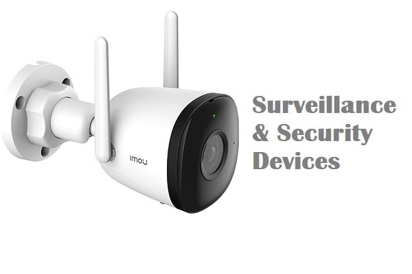 Surveillance & Security Devices